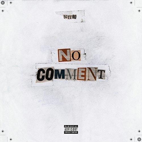Nitro - No Comment