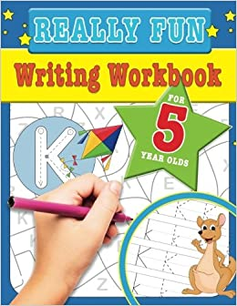 Really Fun Writing Workbook For 5 Year Olds Fun Educational