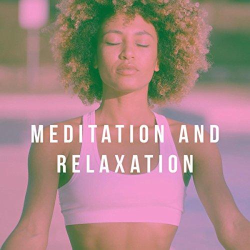 Meditation: Relaxation Music