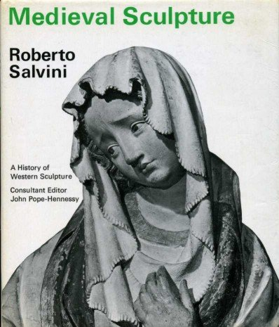 Medieval sculpture (A History of Western - Sculpture Medieval