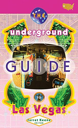 The Underground Guide To Las Vegas pdf