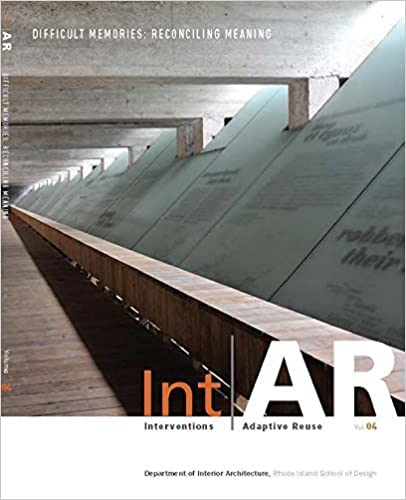 }PORTABLE} IntAR, Interventions And Adaptive Reuse, Difficult Memories:Reconciling Meaning, Vol. 4. Valores Northern INICIO Datos blooper Ultra Advisor