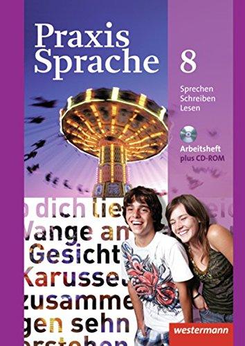 praxis-sprache-allgemeine-ausgabe-2010-arbeitsheft-8-mit-lernsoftware