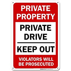 Private Property Sign, Private Drive Sign, No Trespassing Sign, 10x14 Rust Free Aluminum UV Printed, Easy to Mount Weather Resistant Long Lasting Ink Made in USA by SIGO SIGNS