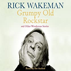 Grumpy Old Rockstar and Other Wonderous Stories