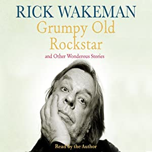 Grumpy Old Rockstar and Other Wonderous Stories Audiobook