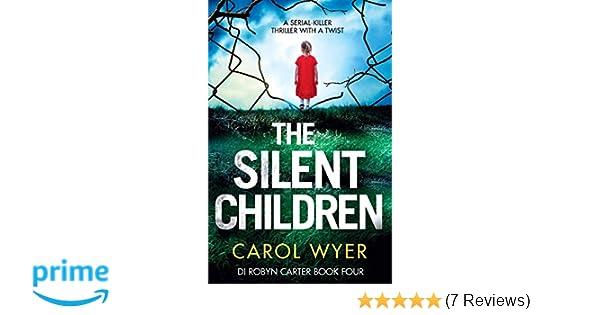 The Silent Children: A serial killer thriller with a twist: Volume 4