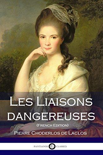 Les Liaisons dangereuses  [de Laclos, Pierre Choderlos] (Tapa Blanda)