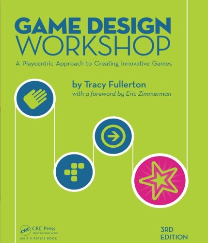 Game Design Workshop: A Playcentric Approach to Creating Innovative Games, Third Edition from imusti