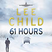 61 Hours: Jack Reacher 14 | Lee Child