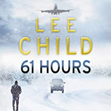 61 Hours: Jack Reacher 14 Audiobook by Lee Child Narrated by Jeff Harding
