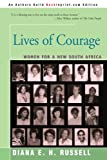 Lives of Courage, Diana Russell, 0595291392