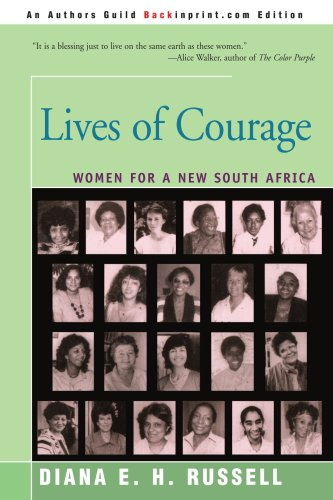 Lives of Courage: Women for a New South - Women South Africa