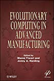 img - for Evolutionary Computing in Advanced Manufacturing book / textbook / text book