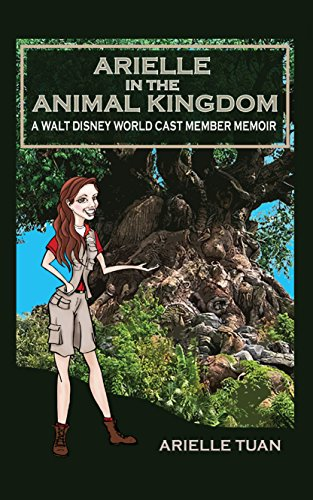 Arielle in the Animal Kingdom: A Walt Disney World Cast Member Memoir ()