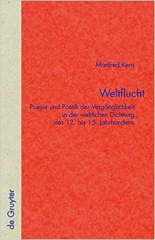 Book Weltflucht (Quellen Und Forschungen Zur Literatur- Und Kulturgeschichte)