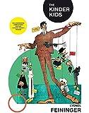 The Kinder Kids: Die legendären Comicstrips aus der Chicago Sunday Tribune