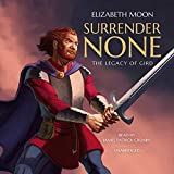 Surrender None: The Legacy of Gird - Library Edition