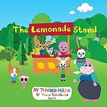 The Lemonade Stand (My Teacher Hilda Book 4)
