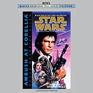 Star Wars: The Corellian Trilogy: Ambush at Corellia Audiobook