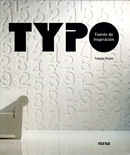 Typo: The Beautiful World Of Fonts / Fuente De Inspiracion
