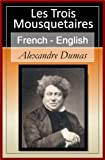 Les Trois Mousquetaires - Vol 2 (of 3) [French English Bilingual Edition] - Paragraph by Paragraph Translation (Les Trois Mousquetaires - The Three Musketeers) (French Edition)