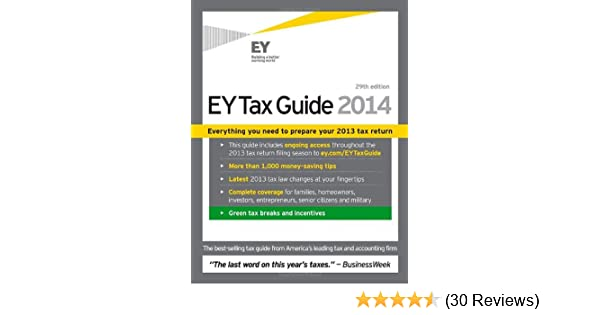 Ernst & Young Tax Guide 2014: Ernst & Young LLP