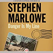 Danger Is My Line: Chester Drum, Book 10 | Stephen Marlowe