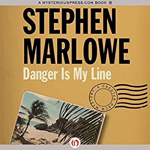 Danger Is My Line Audiobook