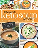 Homemade Keto Soup Cookbook: Fat Burning