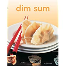 Dim Sum: [Chinese Cookbook, 54 Recipes]
