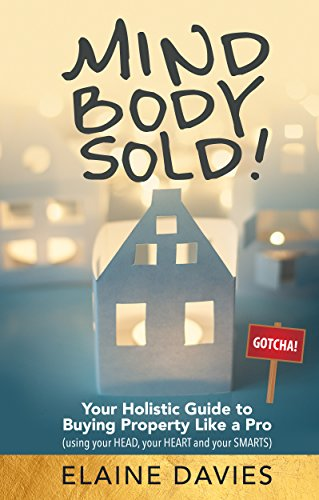 Amazon mind body sold your holistic guide to buying mind body sold your holistic guide to buying property like a pro fandeluxe Choice Image