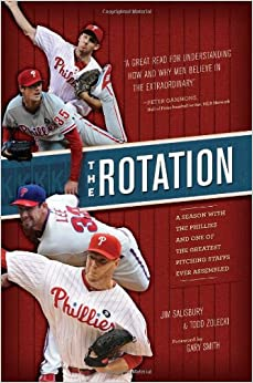 Book The Rotation: A Season with the Phillies and the Greatest Pitching Staff Ever Assembled