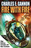 Fire with Fire, Second Edition (Caine Riordan Book 1)
