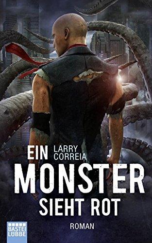 Ein Monster sieht rot: Roman (Monster Hunter, Band 5)