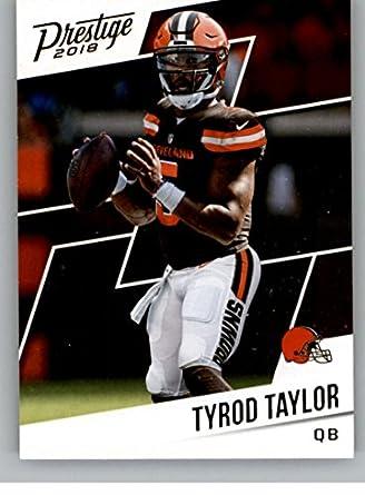 ccc8346db1c 2018 Prestige NFL  10 Tyrod Taylor Cleveland Browns Panini Football Card