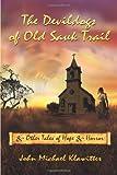The Devildogs of Old Sauk Trail, John Michael Klawitter, 0983037221