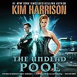 The Undead Pool  (The Hollows/Rachel Morgan Series, 2014)