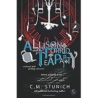 Allison and the Torrid Tea Party: A Dark Reverse Harem Romance