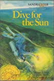 Dive for the Sun, Sandra Love, 0395328640