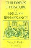 Children's Literature of the English Renaissance 9780813115870