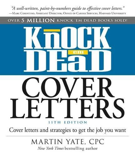 (Knock 'em Dead Cover Letters: Cover Letters and Strategies to Get the Job You Want)