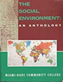 Social Environment : Anthology, Porter, Elizabeth, 0536589518