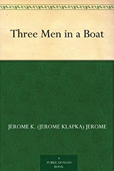 three men in a boat jerome k jerome pdf
