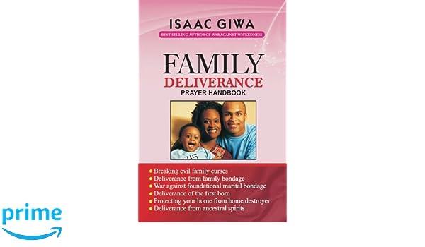 Prayer For Family Deliverance