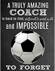 A Truly Amazing Coach Is Hard To Find, Difficult To Part With And Impossible To Forget: Thank You Appreciation Gift for Soccer Coaches: Notebook | Journal | Diary for World's Best Coach