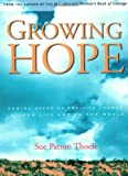 Growing Hope, Sue Patton Thoele, 1573249114