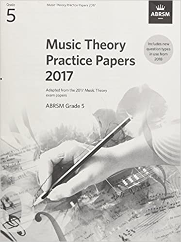 Buy Music Theory Practice Papers 2017, ABRSM Grade 5 (Theory of