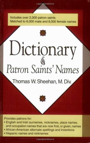 Download Dictionary of Patron Saints' Names pdf epub