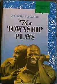 The Township Plays - Athol Fugard - Google Books